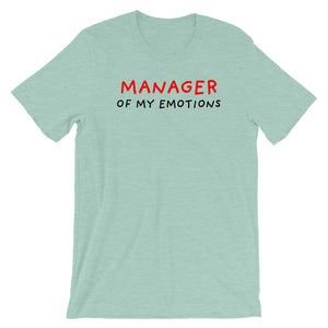 Manager of My Emotions | Short-Sleeve Unisex T-Shirt-t-shirts-Heather Prism Dusty Blue-S-Eggenland