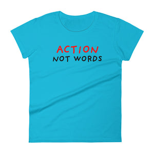 Action Not Words | Women's Short-Sleeve T-Shirt-t-shirts-Caribbean Blue-S-Eggenland