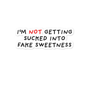 No Fake Sweetness | Bubble-free stickers-stickers-Eggenland