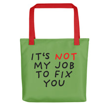 Load image into Gallery viewer, Not My Job | Green | Tote Bag-tote bags-Red-Eggenland