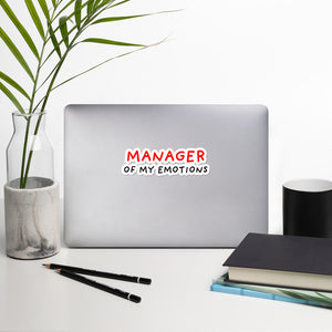 Manager of My Emotions | Bubble-free stickers-stickers-5.5x5.5-Eggenland