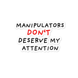 No Attention to Manipulators | Bubble-free stickers-stickers-Eggenland