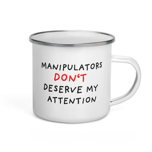 No Attention To Manipulators | Enamel Mug-enamel mugs-Eggenland