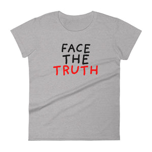 Face the Truth | Women's Short-Sleeve T-Shirt-tank tops-Heather Grey-S-Eggenland