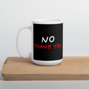 No Thank You | Black Mug-mugs-15oz-Eggenland