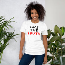 Load image into Gallery viewer, Face the Truth | Short-Sleeve Unisex T-Shirt-t-shirts-Eggenland