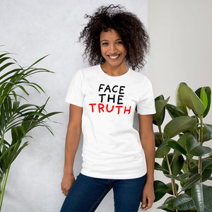 Face the Truth | Short-Sleeve Unisex T-Shirt-t-shirts-Eggenland