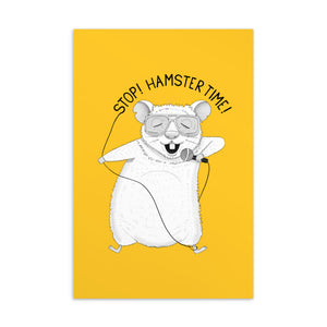 Stop! Hamster Time! Postcard | Yellow