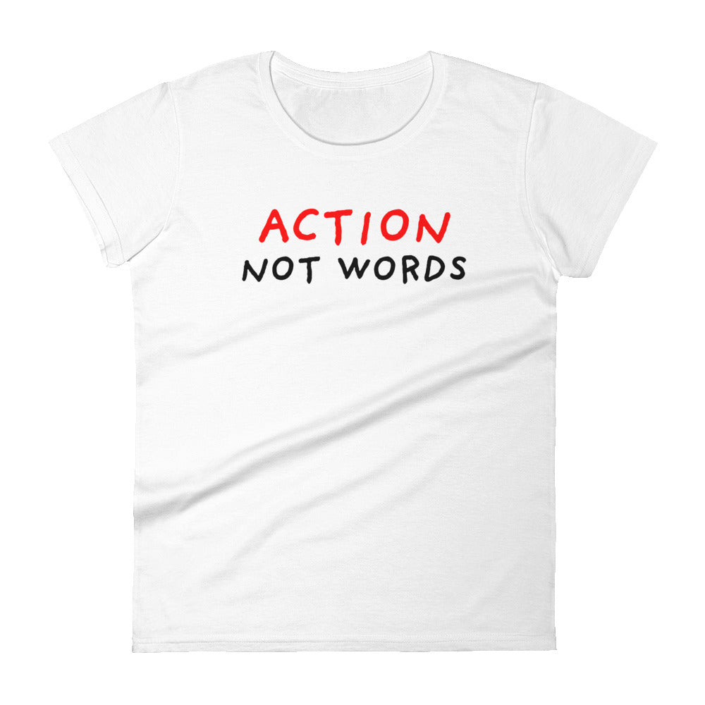 Action Not Words | Women's Short-Sleeve T-Shirt-t-shirts-White-S-Eggenland