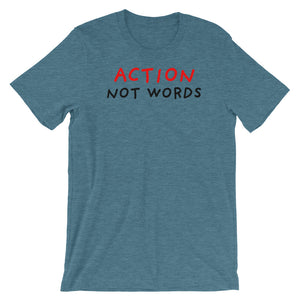 Action Not Words | Short-Sleeve Unisex T-Shirt-t-shirts-Heather Deep Teal-S-Eggenland