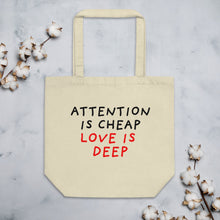 Load image into Gallery viewer, Attention Is Cheap | Eco Tote Bag-tote bags-Oyster-Eggenland