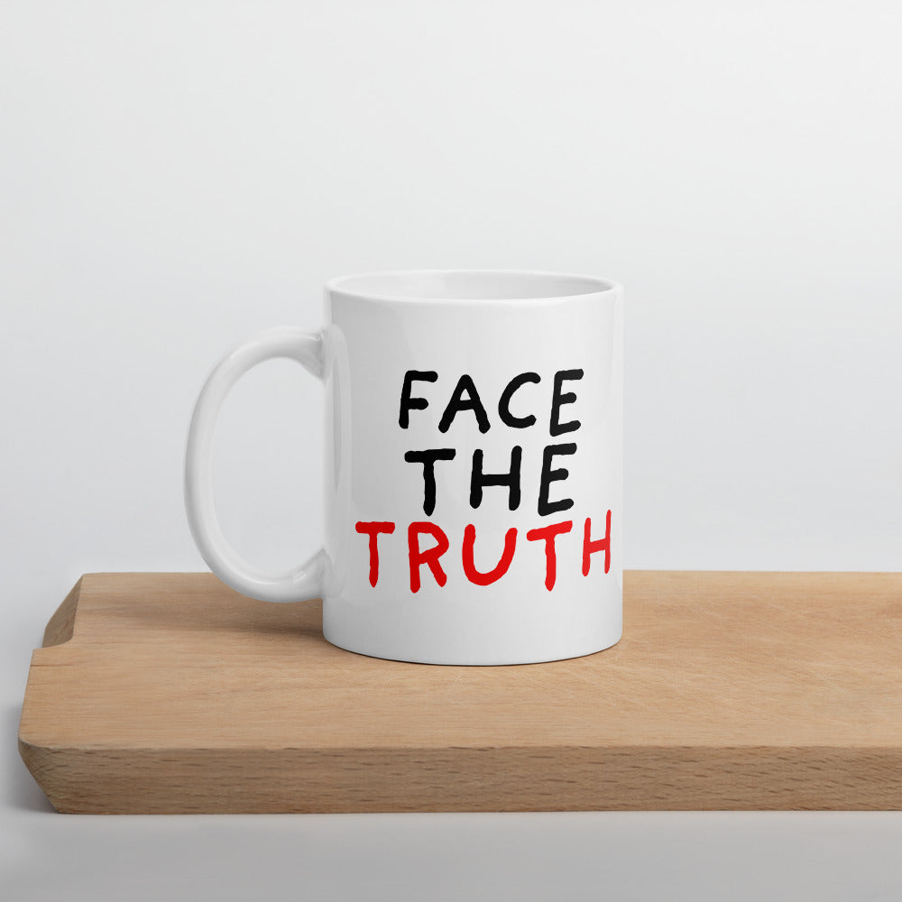 Face the Truth | Mug-mugs-11oz-Eggenland