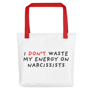 Don't Waste Energy on Narcissists | Tote bag-tote bags-Red-Eggenland
