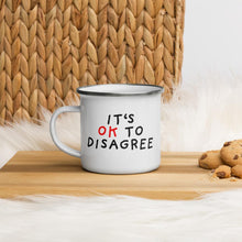 Load image into Gallery viewer, It's OK to Disagree | Enamel Mug-enamel mugs-Eggenland