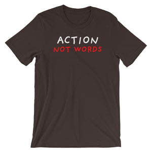 Action Not Words | Short-Sleeve Unisex T-Shirt-t-shirts-Brown-S-Eggenland