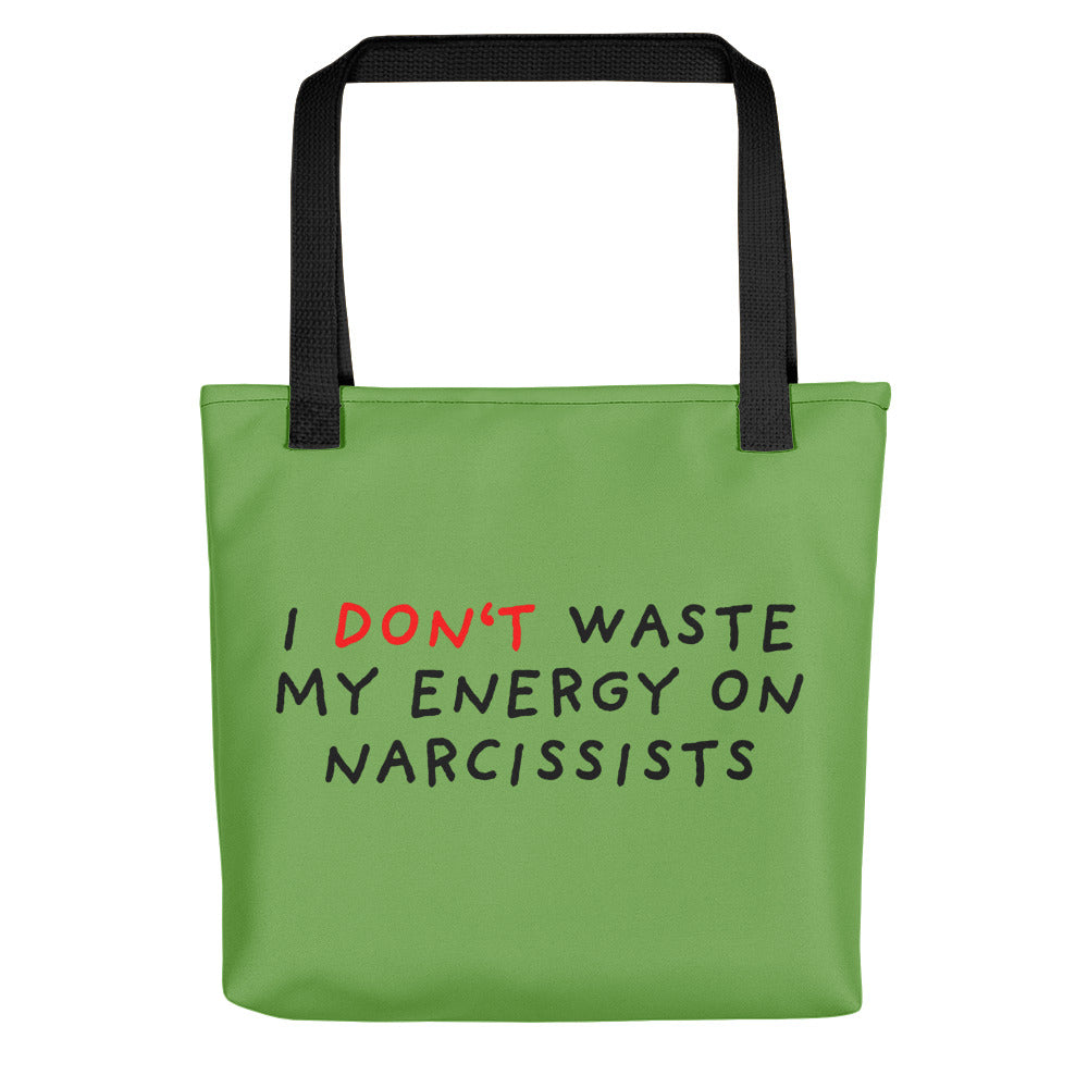 Don't Waste Energy on Narcissists | Green | Tote bag-tote bags-Black-Eggenland