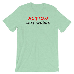 Action Not Words | Short-Sleeve Unisex T-Shirt-t-shirts-Heather Prism Mint-S-Eggenland