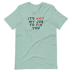Not My Job | Short-Sleeve Unisex T-Shirt-t-shirts-Heather Prism Dusty Blue-S-Eggenland