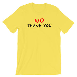 No Thank You | Short-Sleeve Unisex T-Shirt-t-shirts-Yellow-S-Eggenland