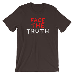 Face the Truth | Short-Sleeve Unisex T-Shirt-t-shirts-Brown-S-Eggenland