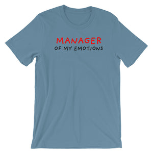 Manager of My Emotions | Short-Sleeve Unisex T-Shirt-t-shirts-Steel Blue-S-Eggenland