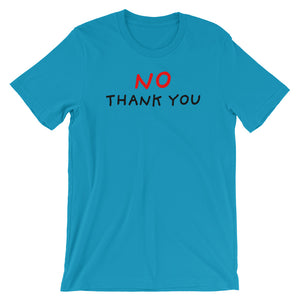 No Thank You | Short-Sleeve Unisex T-Shirt-t-shirts-Aqua-S-Eggenland