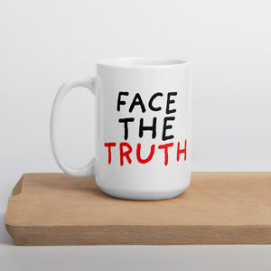 Face the Truth | Mug-mugs-15oz-Eggenland