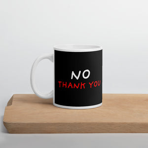 No Thank You | Black Mug-mugs-11oz-Eggenland