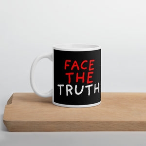 Face The Truth | Black | Mug-mugs-11oz-Eggenland