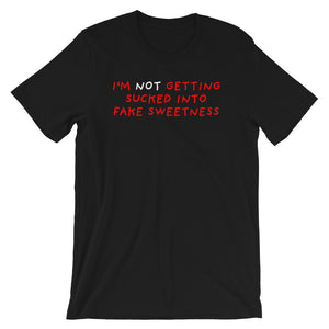 No Fake Sweetness | Short-Sleeve Unisex T-Shirt-t-shirts-Black-S-Eggenland