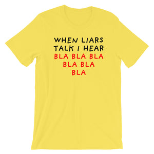 When Liars Talk | Short-Sleeve Unisex T-Shirt-t-shirts-Yellow-S-Eggenland