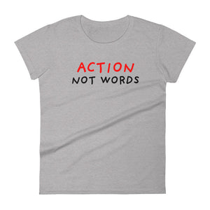 Action Not Words | Women's Short-Sleeve T-Shirt-t-shirts-Heather Grey-S-Eggenland