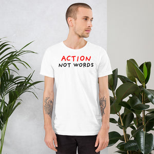 Action Not Words | Short-Sleeve Unisex T-Shirt-t-shirts-Eggenland