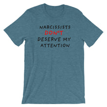 Load image into Gallery viewer, No Attention To Narcissists | Short-Sleeve Unisex T-Shirt-t-shirts-Heather Deep Teal-S-Eggenland