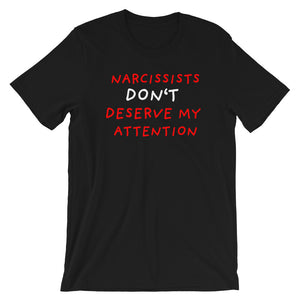 No Attention To Narcissists | Short-Sleeve Unisex T-Shirt-t-shirts-Black-S-Eggenland
