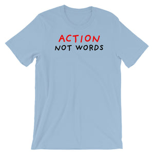 Action Not Words | Short-Sleeve Unisex T-Shirt-t-shirts-Light Blue-S-Eggenland