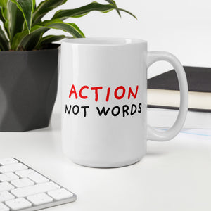 Action Not Words Mug-mugs-Eggenland