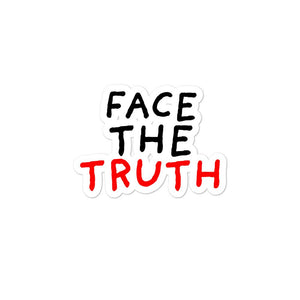 Face the Truth | Bubble-free stickers-stickers-Eggenland