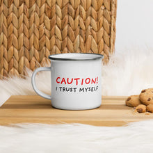 Load image into Gallery viewer, I Trust Myself | Enamel Mug-enamel mugs-Eggenland