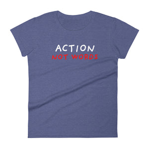 Action Not Words | Women's Short-Sleeve T-Shirt-t-shirts-Heather Blue-S-Eggenland
