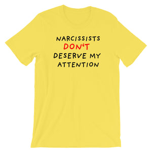 No Attention To Narcissists | Short-Sleeve Unisex T-Shirt-t-shirts-Yellow-S-Eggenland