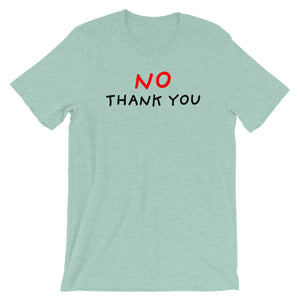 No Thank You | Short-Sleeve Unisex T-Shirt-t-shirts-Heather Prism Dusty Blue-S-Eggenland