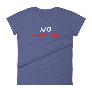 No Thank You | Women's Short-Sleeve T-Shirt-t-shirts-Heather Blue-S-Eggenland