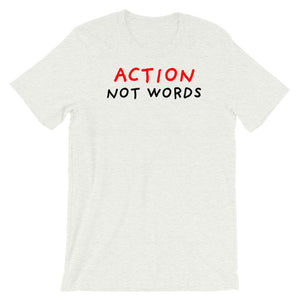 Action Not Words | Short-Sleeve Unisex T-Shirt-t-shirts-Ash-S-Eggenland
