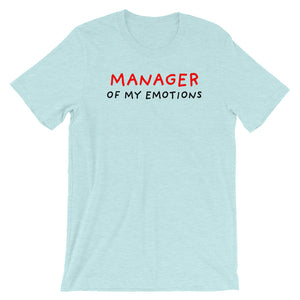 Manager of My Emotions | Short-Sleeve Unisex T-Shirt-t-shirts-Heather Prism Ice Blue-S-Eggenland