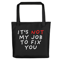 Load image into Gallery viewer, Not My Job | Black | Tote Bag-tote bags-Black-Eggenland