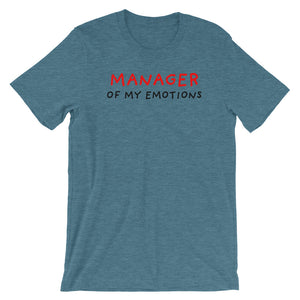 Manager of My Emotions | Short-Sleeve Unisex T-Shirt-t-shirts-Heather Deep Teal-S-Eggenland
