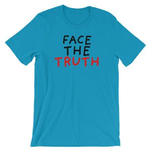 Face the Truth | Short-Sleeve Unisex T-Shirt-t-shirts-Aqua-S-Eggenland