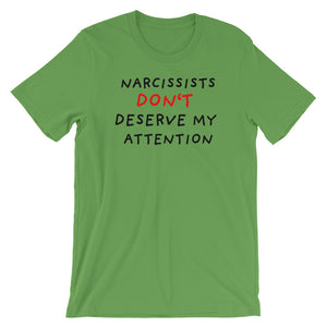 No Attention To Narcissists | Short-Sleeve Unisex T-Shirt-t-shirts-Leaf-S-Eggenland