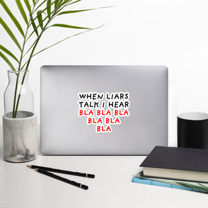 When Liars Talk | Bubble-free stickers-stickers-5.5x5.5-Eggenland